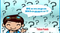 Memilih Blogger Untuk Mendapatkan Uang