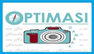 cara optimasi gambar