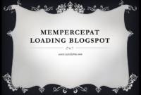 kecepatan loading blogspot