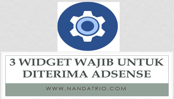 Widget Blog Wajib Untuk Diterima Adsnse