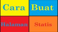 Membuat Halaman Statis di Blog Baru