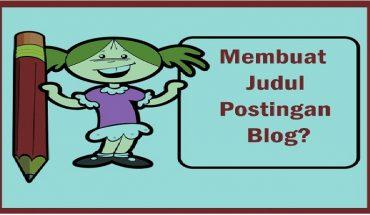Membuat Judul Postingan Blog