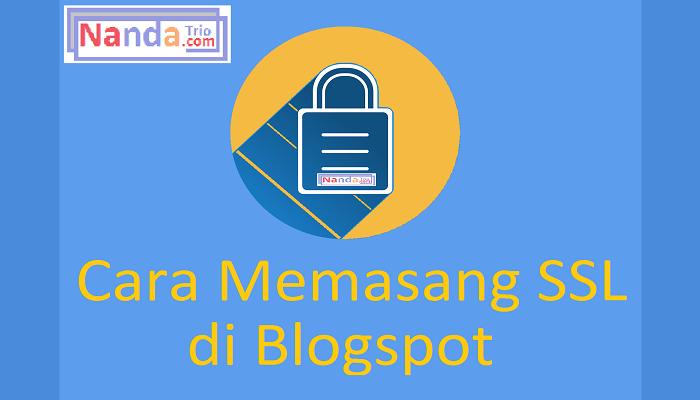 Cara Memasang (HTTPS) SSL di Blogspot