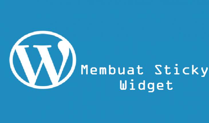 Membuat Sticky Widget di WordPress Responsive